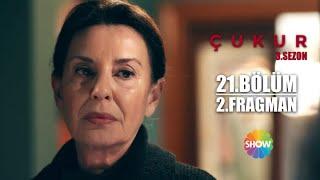 Çukur 3. Sezon 21. Bölüm 2. Fragman