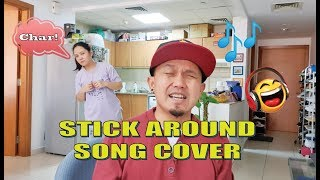 Stick Around - Azure Cover by Jedax / Binulabog ni Madam!
