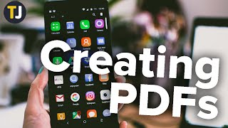 How to Create a PDF File from an Android Device