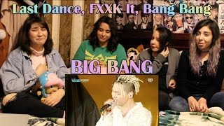 "BIGBANG - ""Last Dance, FXXK It, Bang Bang"" LIVE Performance Reaction"