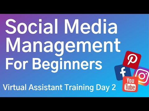 Social Media Management for Beginners - Virtual Assistant Training ...