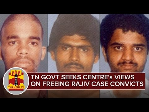 Tamil-Nadu-Govt-seeks-Centres-views-on-Freeing-Rajiv-Case-Convicts-03-03-2016