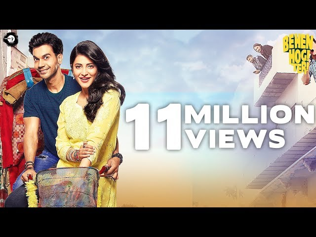 Behen Hogi Teri Trailer 2017 | Rajkummar Rao | Shruti Haasan | Gautam Gulati