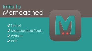 Intro To Memcached