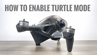 DJI FPV Drone - How To Enable Turtle Mode