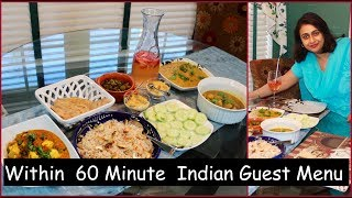 Under 60 Min. Indian Guest  Menu For Lunch / Dinner  | Quick  Cooking Ideas For Guest