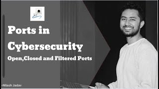 Port Number in Cybersecurity | Open Ports | Closed Ports | Filtered Ports