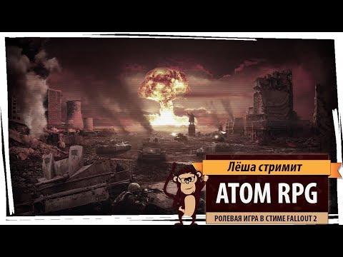 Стрим ATOM RPG: ролевая игра в стиле Fallout 2