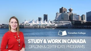 Programs overview at Canadian College. Work & Study.