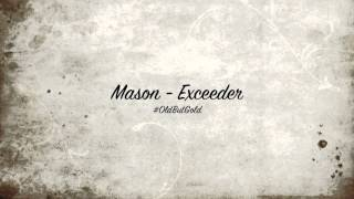Mason - Exceeder [Original Mix] HD