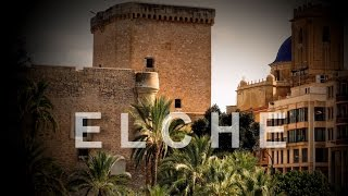 preview picture of video 'Ciudad de Elche (Spain)'