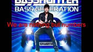 Basshunter - Numbers - Bass Generation (lyrics)