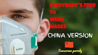 Everybody's Free to Wear Masks