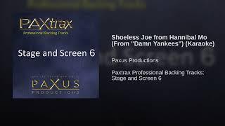 "Shoeless Joe from Hannibal Mo (From ""Damn Yankees"") (Karaoke)"