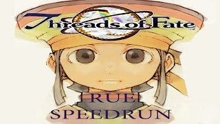 Threads Of Fate Rue Speedrun %Any (NG+) 3h 5m 18s