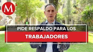 Hugo López-Gatell pide suspender todas las actividades ante Covid-19