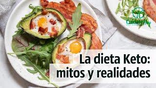 Los mitos y las realidades de la dieta Keto