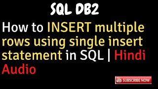 How to insert multiple rows with single INSERT statement DB2 SQL Tips Admin