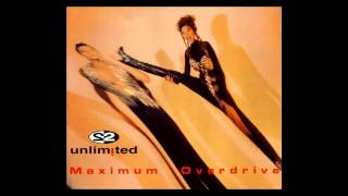 2 Unlimited - maximum overdrive (Extended Mix) [1993]
