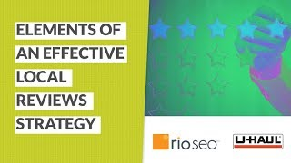 Elements of an Effective Local Reviews Strategy