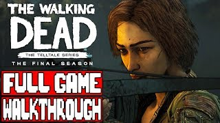 THE WALKING DEAD SEASON 4 EPISODE 4 Gameplay Walkthrough Part 1 FULL GAME - No Commentary