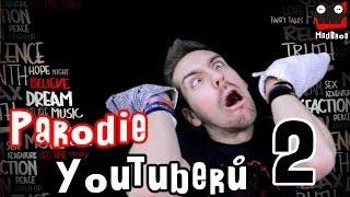 Parodie YouTuberů 2 | CZ/SK | Madbros