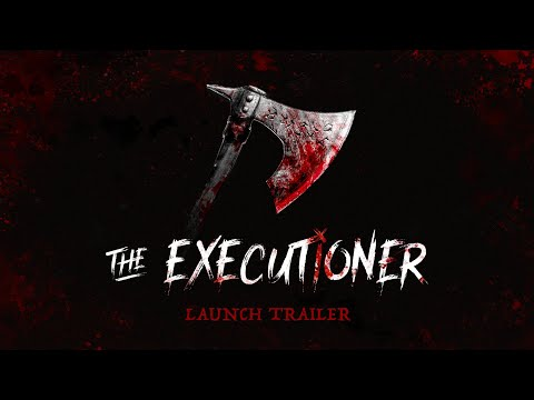 The Executioner - Launch Trailer thumbnail