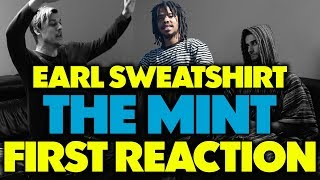 EARL SWEATSHIRT   THE MINT (FT. NAVY BLUE) REACTIONREVIEW (Jungle Beats)