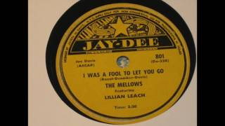 The Mellows - I Was A Fool To Let You Go 78 rpm!