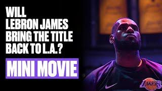 LeBron James Quest For Championship #4 | Mini Movie