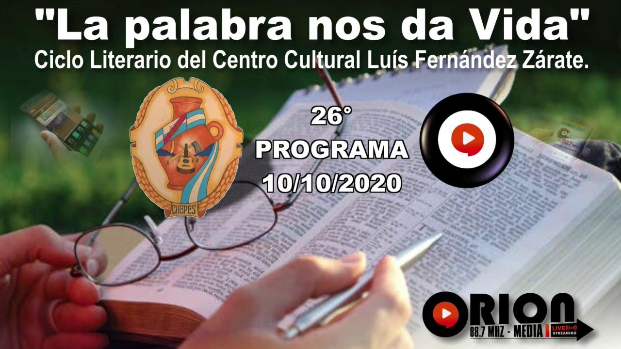 """La palabra nos da Vida"" - 26° programa del sábado 10/10/2020."