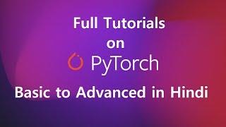Pytorch Tutorials on Matrics  Part 1 | Pytorch Basic to  Advanced | - Hindi