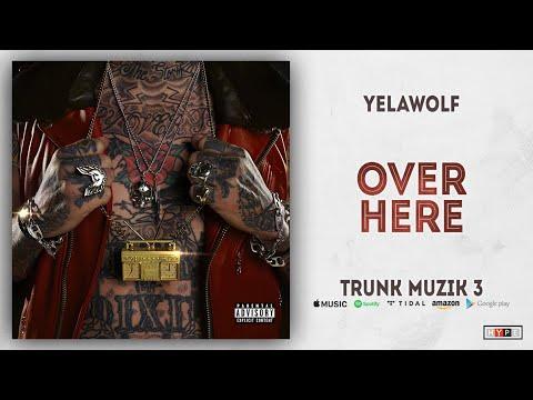 """Yelawolf – """"Over Here"""""""