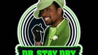 Dr. Stay Dry ft. Lumidee - Don't Sweat That