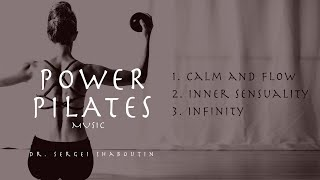 Power Pilates Music