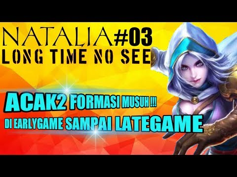 LONG TIME NO SEE NATALIA PART#03 - By :MICKEY MOUSE - MOBILE LEGENDS