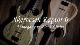 Skervesen Raptors 6 FOR SALE! Wood comparison - black limba vs mahogany!
