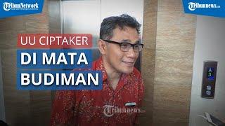 Begini UU Cipta Kerja Menurut Aktivis '98 Budiman Sudjatmiko