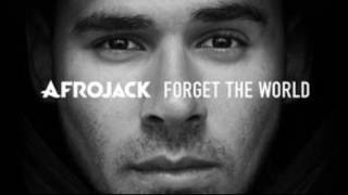 Three Strikes - Afrojack - Forget the World