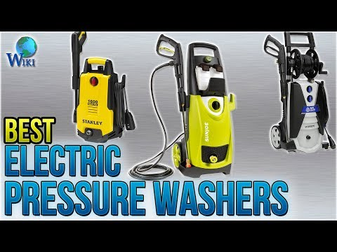 10 Best Electric Pressure Washers 2018