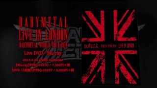 BABYMETAL - LIVE IN LONDON -BABYMETAL WORLD TOUR 2014- trailer