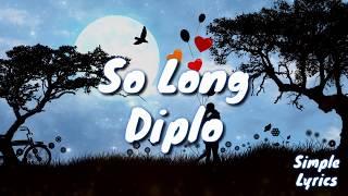 So Long   Diplo, (feat. Cam)(lyric Video)