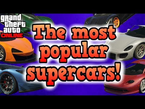 The Most Popular Supercars! - GTA Online