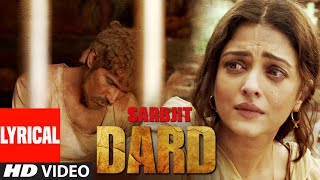 DARD Lyrical | SARBJIT | Randeep Hooda   - YouTube