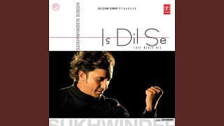 Is Dil Se (The Passion Of Love) - YouTube