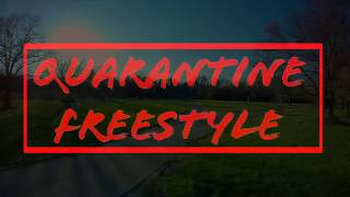 Quarantine FPV Freestyle~Geprc Mark 2~Sorry 4 The Wait