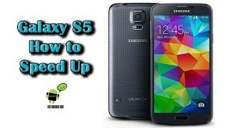 How to Speed Up the Galaxy S5