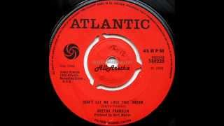 "Aretha Franklin - Don't Let Me Lose This Dream / The House That Jack Built - 7"" UK - 1968"