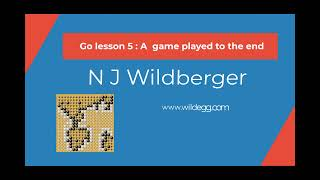 Go Lesson 5: A game played to the end | Playing Go | N J Wildberger