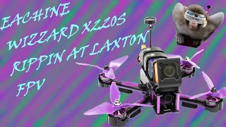 Eachine Wizard X220S At Laxton Gates FPV